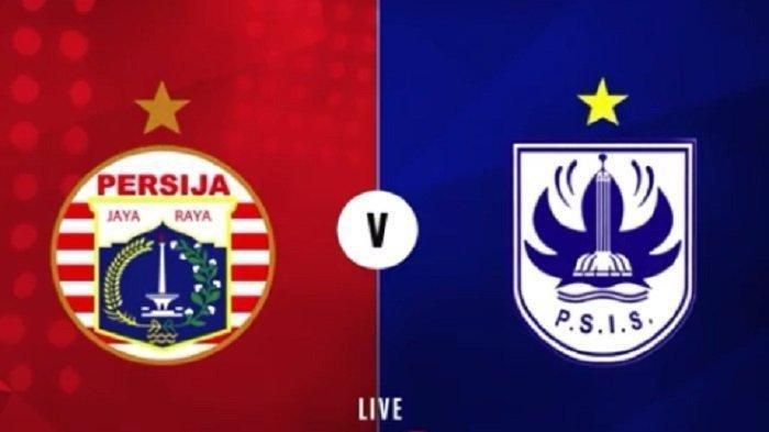 Jam Tayang Persija Jakarta vs PSIS di BRI Liga 1 Indonesia Hari Ini Live Indosiar