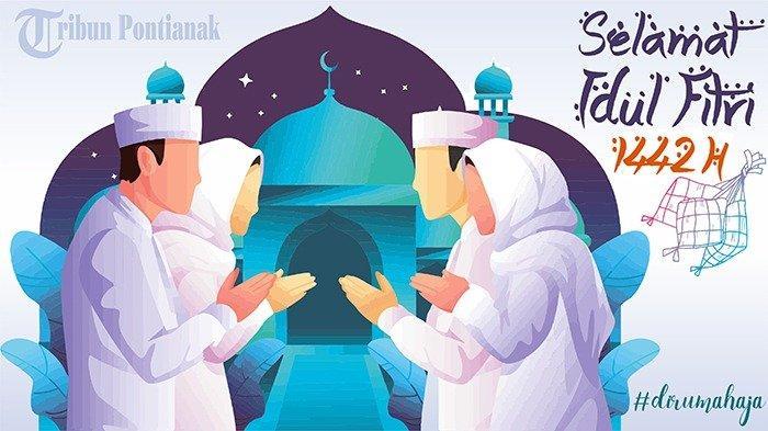 Link Download Gambar Ucapan Idul Fitri 2021 Cocok Dibagikan di Media Sosial