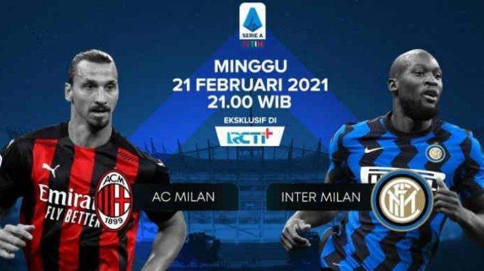 LIVE Inter Vs Milan RCTI Plus Hasil dan Klasemen Link Live Stream AC Milan Vs Inter Milan Malam Ini
