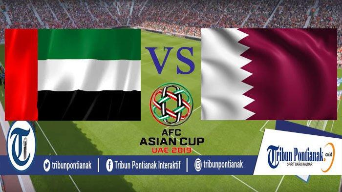 LIVE STREAM UAE Vs Qatar, Big Match AFC Asian Cup Live Streaming Free Asia Malam Ini