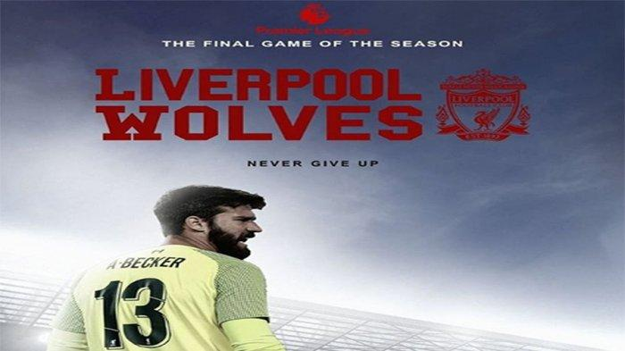 LINK Live Streaming Liverpool vs Wolves Final Day Liga Inggris Pukul 21.00 WIB