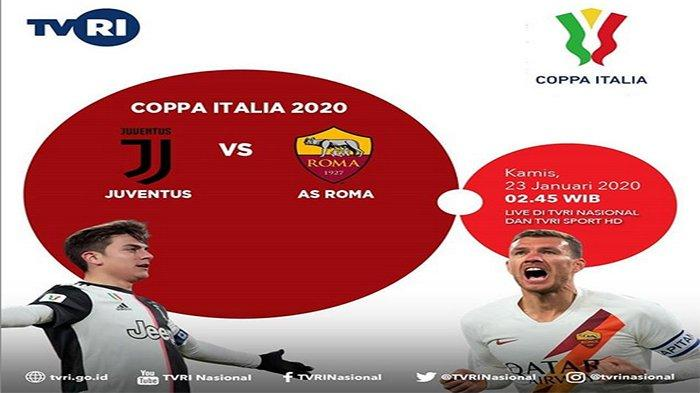 Link Streaming Juventus vs AS Roma Kamis (23/1) 02.45 WIB | Live TVRI Coppa Italia