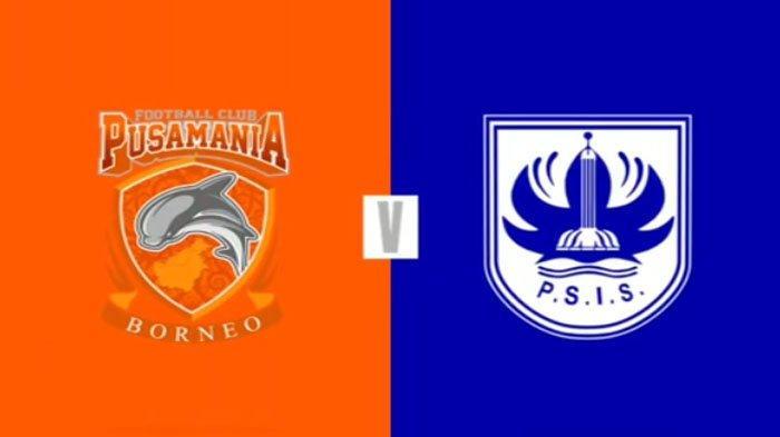 Sedang LIVE Borneo FC Vs PSIS Semarang LIVE Shopee Liga 1 Jam 18.30 WIB, Ketahui Skor Terkini Liga 1