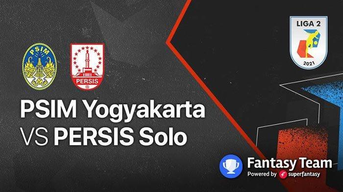 Live Hasil PSIM Yogyakarta vs Persis Solo Liga 2 Indonesia 2021 di Indosiar