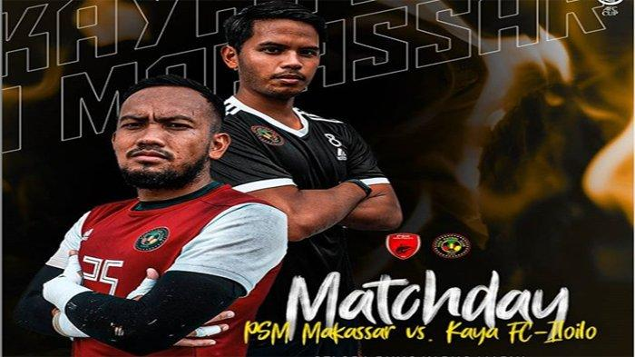 LIVE HASIL PSM Vs Kaya FC Matchday 3 Piala AFC 2020   Live MNCTV Selasa (10/3) Mulai Pukul 15.00 WIB