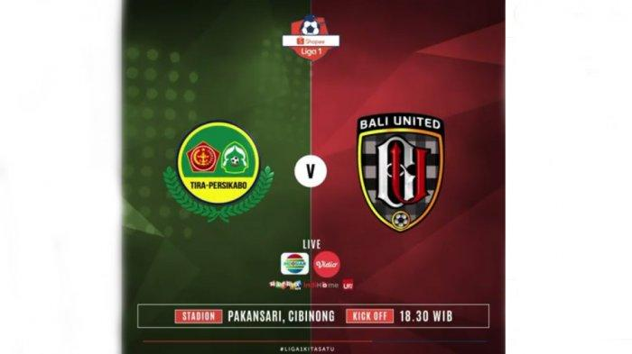 LIVE Indosiar Streaming Tira Persikabo Vs Bali United Shoppe Liga 1 18.30 WIB, Duel Menuju Puncak