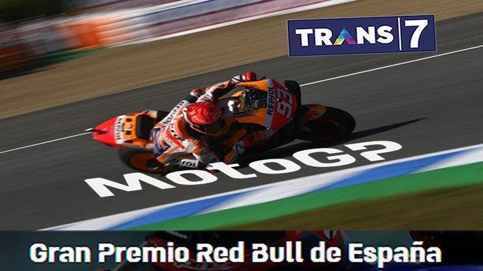 SEDANG BERLANGSUNG, Streaming MotoGP Spanyol 2021 Trans7 - Cek Live Hasil & Klasemen MotoGP 2021