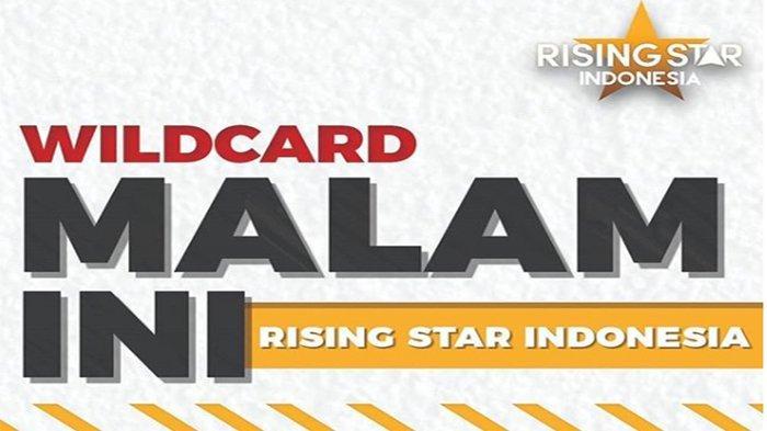 LIVE Rising Star RCTI Jam 21.30 WIB! Babak Wild Card, Siapa dari 8 Kontestan Lolos Babak Final Duel?