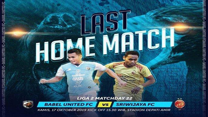 LIVE SCORE LIGA 2 Babel United Vs Sriwijaya FC Sore Ini, Laskar Wong Kito Terapkan Rotasi Pemain