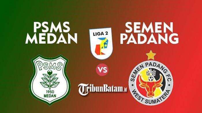 Live Skor PSMS Medan vs Semen Padang Liga 2 Indonesia 2021 Grup A