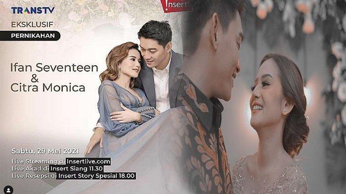 LIVE STREAMING Akad Nikah Ifan Seventeen dan Citra Monica, Jam Berapa Nikahnya?