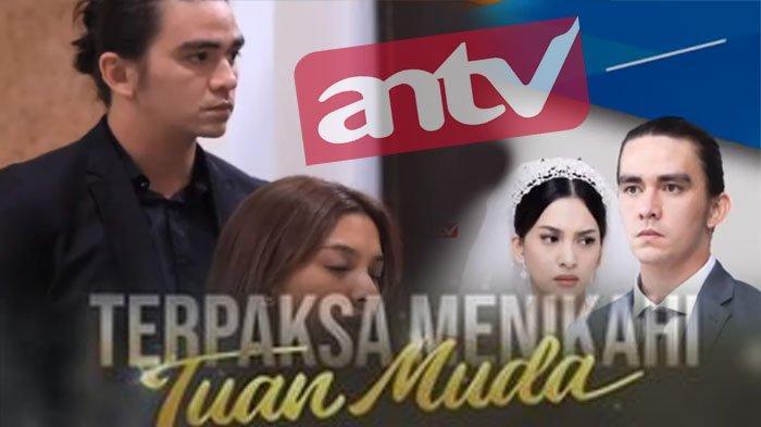 LIVE Streaming ANTV Hari Ini Nonton Terpaksa Menikahi Tuan Muda Episode 29 Terbaru, Cek Link Mivo Tv