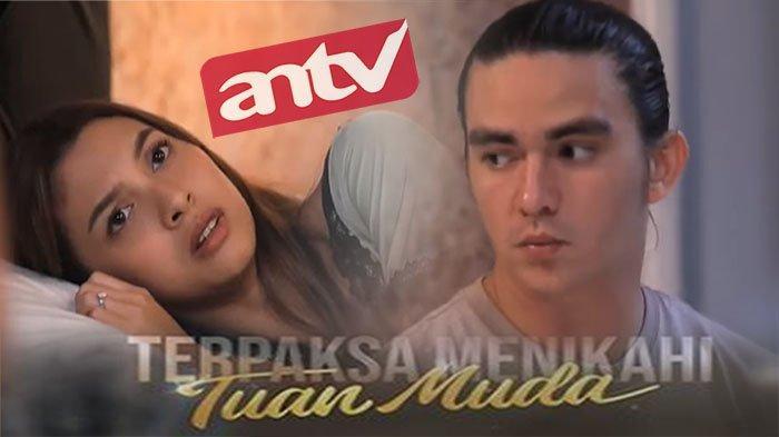 LIVE Streaming ANTV Hari Ini Terpaksa Menikahi Tuan Muda Episode 30 Abhimana - Kinanti Cekcok Lagi?