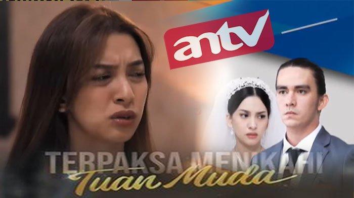LIVE Streaming ANTV Terpaksa Menikahi Tuan Muda Hari Ini, Abhimana Bongkar Rahasia Ayah Kinanti !