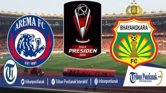 LIVE Streaming Arema FC Vs Bhayangkara FC, Prediksi Line Up dan Lolos Semifinal Piala Presiden 2019