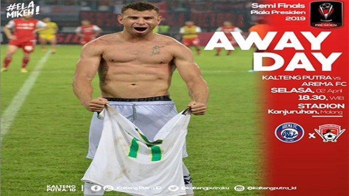 LIVE Streaming Arema FC Vs Kalteng Putra Selasa 2 April Kick Off Pukul 19.00 WIB