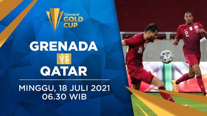Live Streaming Grenada vs Qatar Piala Emas CONCACAF 2021 Minggu 18 Juli 2021 Live Streaming Mola TV