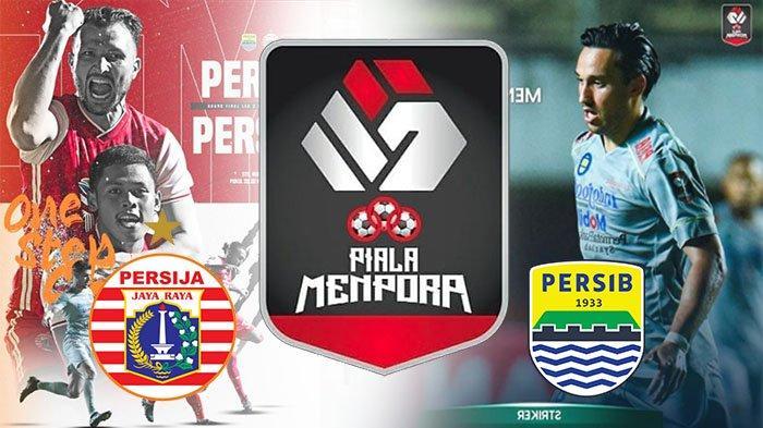 HASIL Akhir Persija Vs Persib & Skor Akhir Persib VS Persija Leg 2 Persija Juara Piala Menpora 2021?