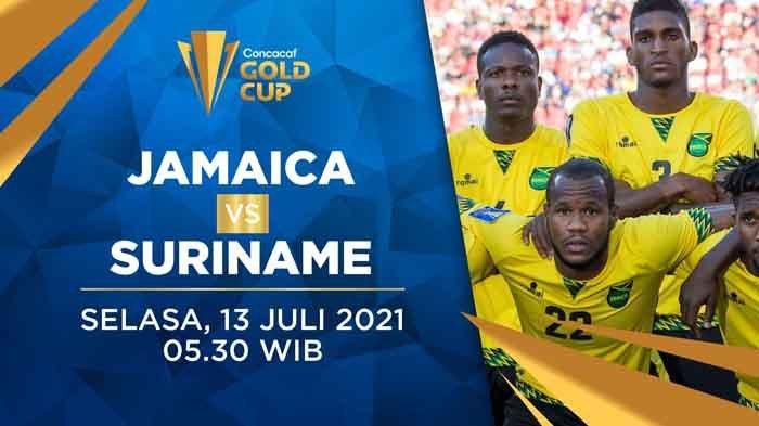 Live Streaming Jamaika vs SurinamePiala Emas CONCACAF 2021 Hari Ini Live Mola TV