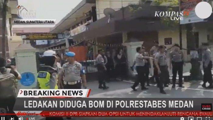 live-streaming-ledakan-bom-bunuh-diri-di-polrestabes-medan-seorang-polisi-terluka.jpg