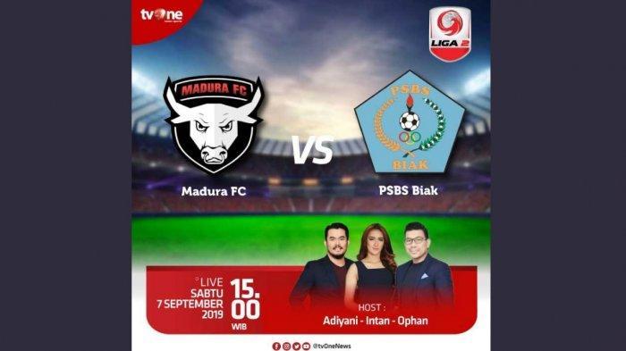 LIVE Streaming Madura FC Vs PSBS Biak Liga 2 2019 di LIVE TVOne & LIVE Score Madura FC Vs PSBS Biak