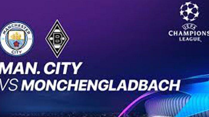 Live Streaming ManchesterCityvsMonchengladbach Leg 2 Liga Champion 17 Maret 2021 03.00 Live Vidio