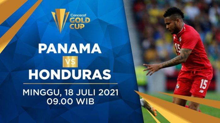 Live Streaming Panama vs Honduras Piala Emas CONCACAF 2021 Minggu 18 Juli 2021 Live Mola TV