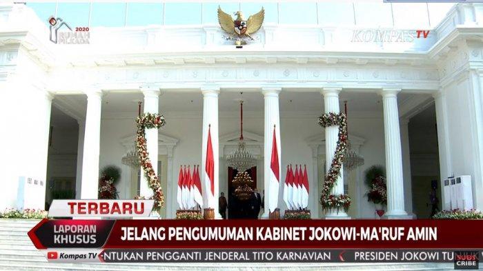 Live Streaming Pengumuman Menteri Kabinet Jokowi-Maruf Amin, Siaran Langsung di Kompas TV dan TVOne
