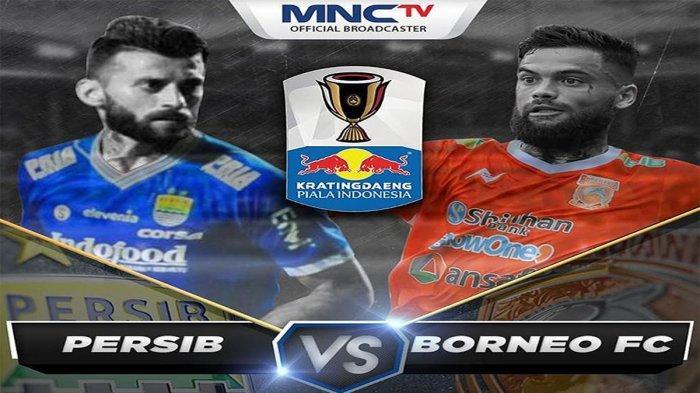 Live Streaming Persib Vs Borneo FC, Live MNCTV 8 Besar Piala Indonesia: Mario Gomez Target Menang