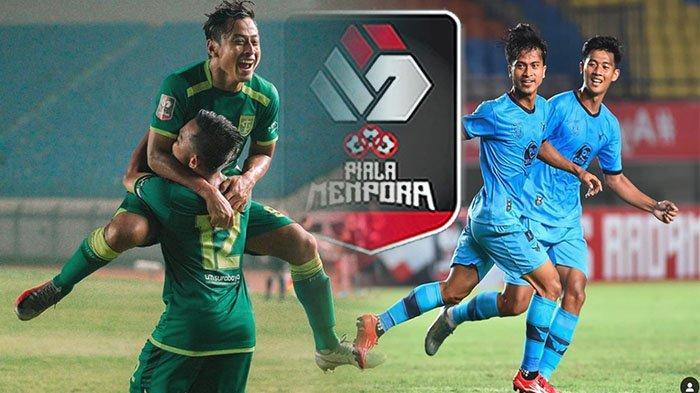 LIVE Streaming Piala Menpora 2021 Hari Ini Penentu Peringkat Piala Menpora 2021 Grup C Indosiar Live