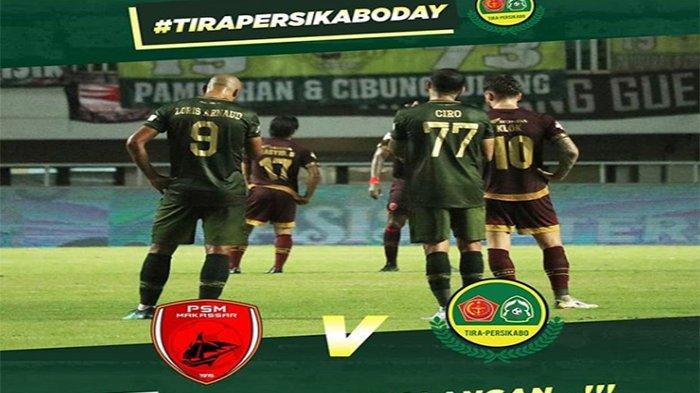LIVE STREAMING PSM Makassar Vs PS Tira Persikabo, LIVE SCORE PSM Vs PS Tira Liga 1, PSM Kerja Keras