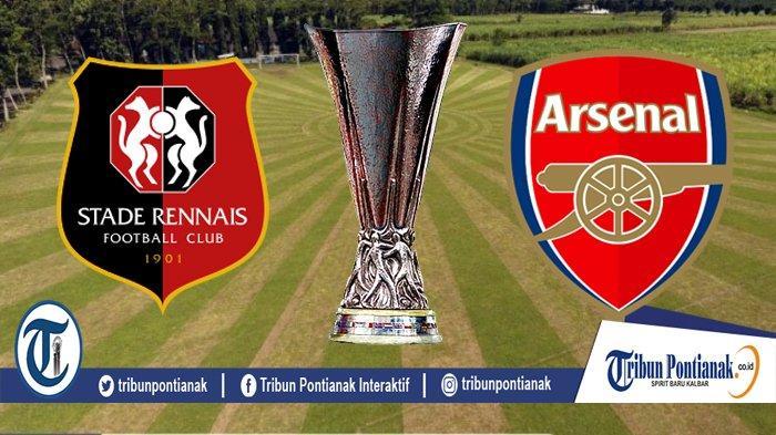 LIVE STREAMING Rennes Vs Arsenal, Siaran Langsung Liga Europa Jam 00.55 WIB Malam Ini