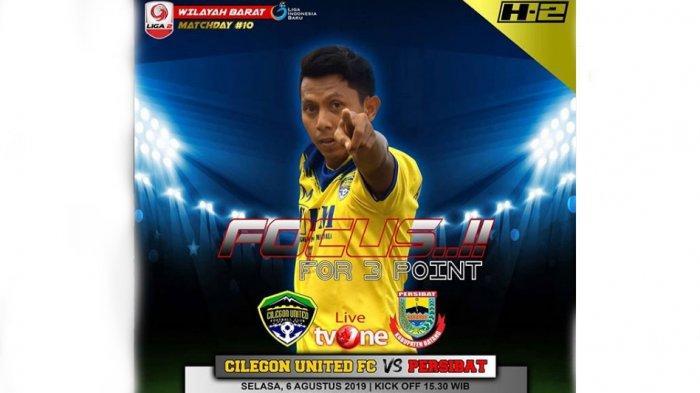 LIVE Streaming TVOne Cilegon United Vs Persibat Batang Liga 2 2019 Selasa (6/8) Jam 15.30 WIB