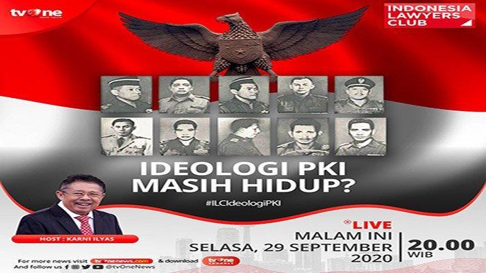 LIVE Tema ILC TV One Ideologi PKI Apakah Masih Hidup? NaraSumber ILC Gatot Nurmantyo, Mahfud MD, DLL