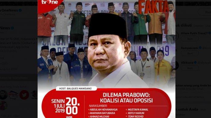 LIVE TVOne Fakta Senin Malam Ini, Dilema Prabowo : Koalisi atau Oposisi? Inikah Akhir Cebong-Kampret