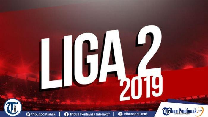 Klasemen Liga 2 2019 - Persewar & Martapura FC Kompak Gusur Persik, PSBS & Persis di Zona Degradasi