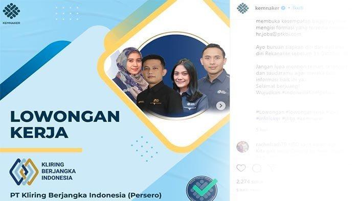 LOKER BUMN 2021 Terbaru, Sedang Dibuka Lowongan Kerja PT Kliring Berjangka Indonesia | Ada 3 Posisi