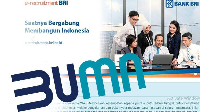 LOWONGAN Kerja BUMN 2021 Update Info Loker | Rekrutmen Karyawan Bank BRI Dibuka, Berikut Syaratnya