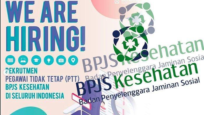 LOWONGAN Kerja Januari 2021 Terbaru, Ada Rekrutmen BPJS Kesehatan   Yuk Daftar BPJS Kesehatan Online
