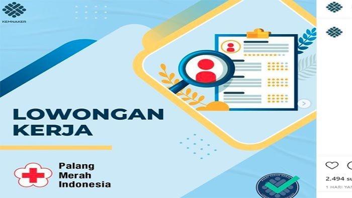 LOWONGAN Kerja Terdekat | Palang Merah Indonesia Cari Staff Nih ! Cek Kualifikasi di Loker PMI 2021