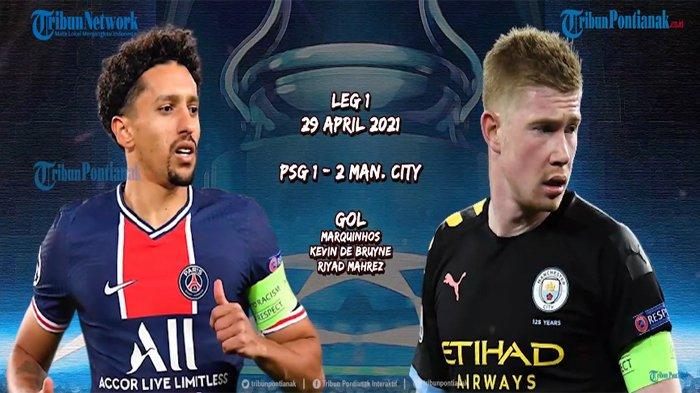GOL Manchester City Vs PSG Berlangsung Seru Live SCTV - Mahrez Bawa City Menuju Final Liga Champions