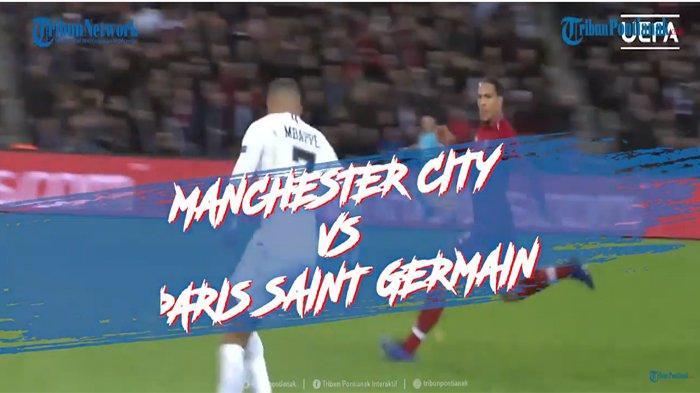 UPDATE SCORE Manchester City Vs PSG Sekarang & Hasil Sementara Man City Vs PSG 3-1 Man City Lolos?