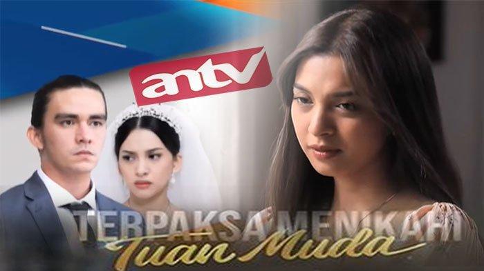 MIVO.COM Live Streaming ANTV Terpaksa Menikahi Tuan Muda Hari Ini Episode 10 September 2021