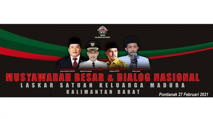 DPP Laskar Satuan Keluarga Madura Kalbar akan Gelar Mubes dan Dialog Nasional