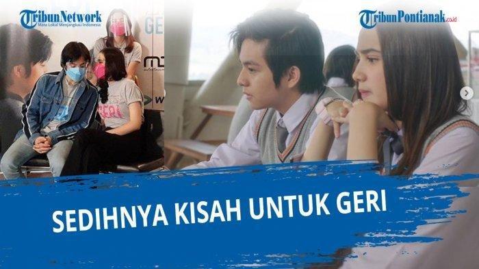 We TV Kisah Untuk Geri Episode 9 Ikuti Kisah Untuk Geri Full Episode di Link We TV Lengkap