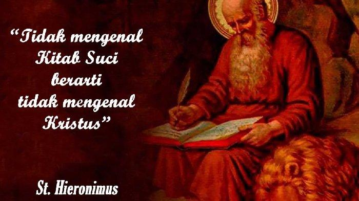 Orang Kudus Katolik 30 September Berkisah Tentang Santo Hieronimus Seorang Imam dan Pujangga Gereja
