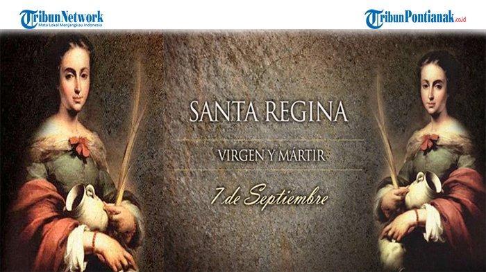 Orang Kudus Katolik 7 September 2021 Mengenang Kisah Santa Regina, Perawan dan Martir