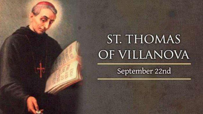 Orang Kudus Katolik Hari Ini 22 September 2021 Santo Thomas dari Vilkanova dan Santo Mauritius
