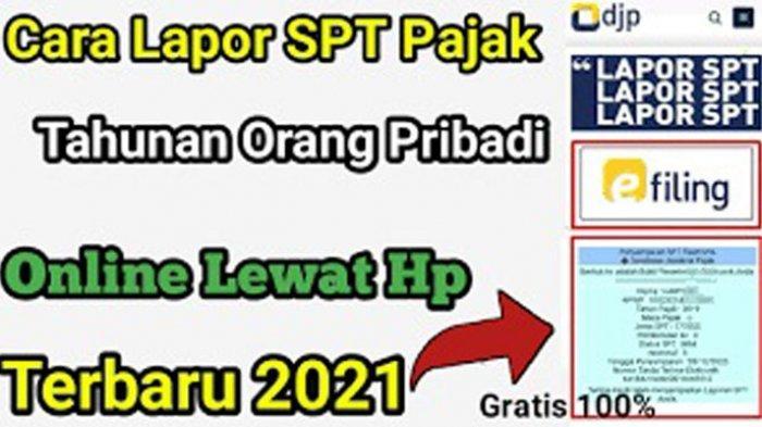 Lapor SPT 2021 Online Lengkap Syarat dan Cara Lapor SPT 2021 Login www.pajak.go.id
