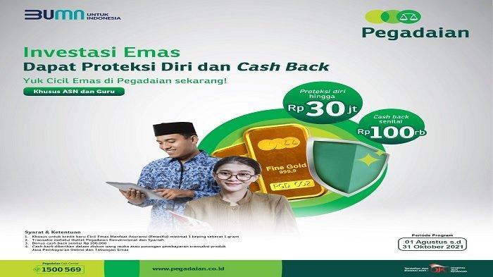 Promo cash back sebesar Rp 100 ribu dan perlindungan asuransi jiwa senilai Rp30 juta.